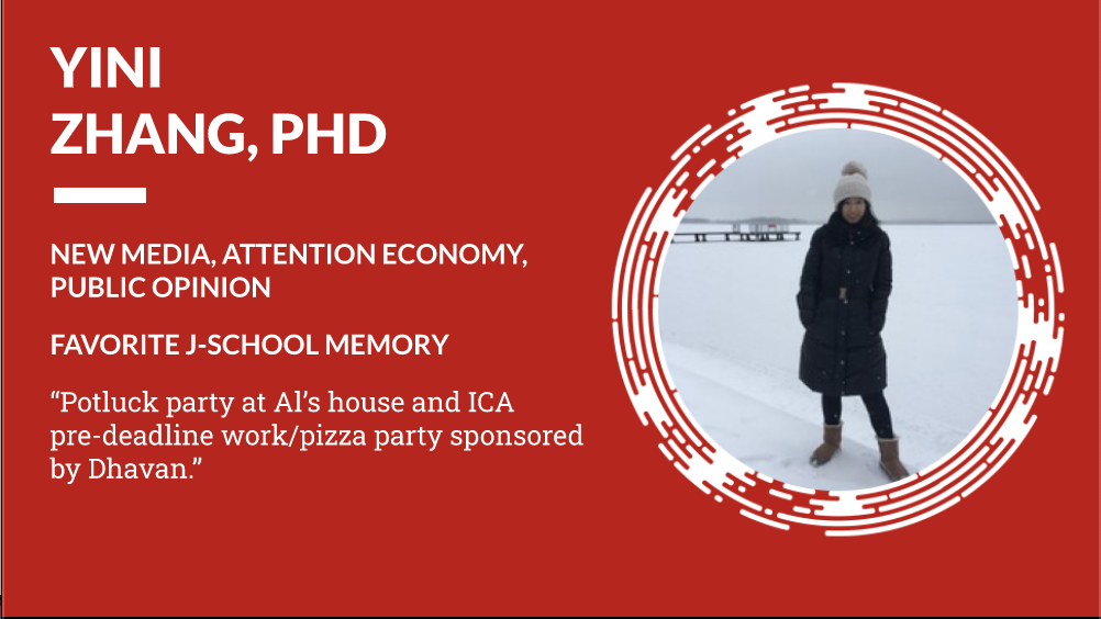 """Yini Zhang PhD New Media, Attention Economy, Public Opinion - Favorite J-School Memory """"Potluck party at Al's house and ICA pre-deadline work/pizza party sponsored by Dhavan."""""""