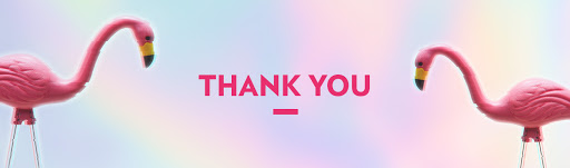 Two flamingos frame the words 'thank you' on an iridescent pink, blue and yellow background.