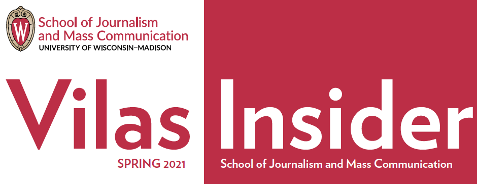 """The SJMC logo, along with the newsletter title, """"Vilas Insider Spring 2021 School of Journalism and Mass Communication"""""""