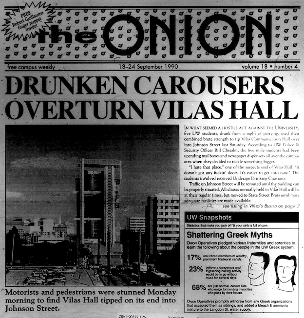An early front page of The Onion featured a story about the quirkiness of Vilas Hall.